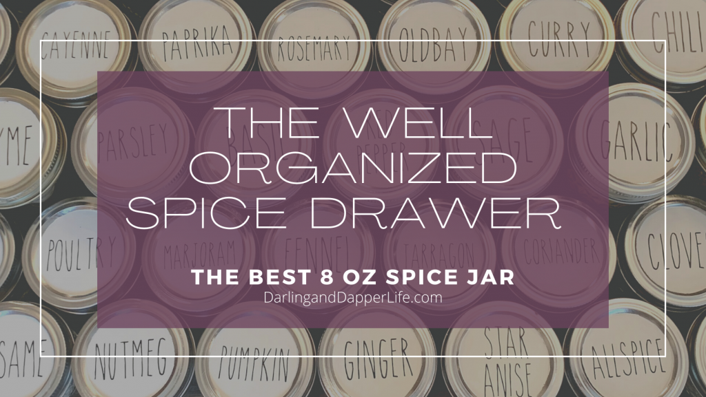 """""""The Well Organized Spice Drawer, Featuring best jars for spices"""", on image of the tops of labeled 8 oz spice jars bulk."""